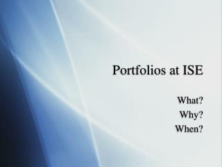 Portfolios at ISE