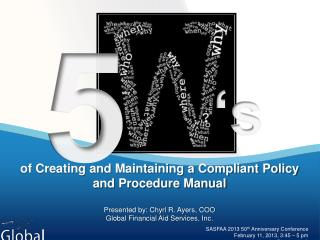 of Creating and Maintaining a Compliant Policy and Procedure Manual