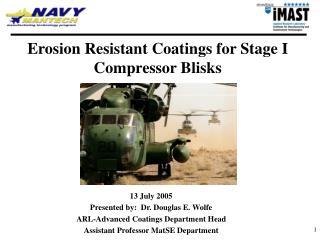Erosion Resistant Coatings for Stage I Compressor Blisks