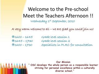Welcome to the Pre-school  Meet the Teachers Afternoon !!