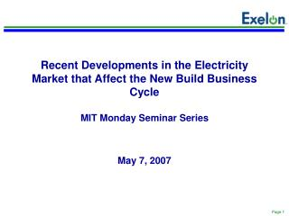Recent Developments in the Electricity Market that Affect the New Build Business Cycle