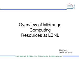 Overview of Midrange Computing Resources at LBNL