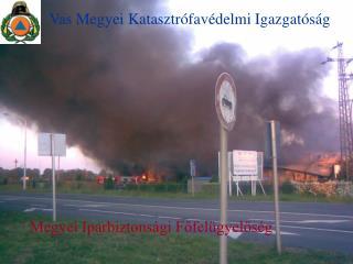 Vas Megyei Katasztrófavédelmi Igazgatóság