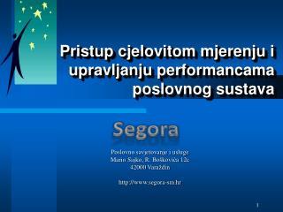 Pristup cjelovitom mjerenju i upravljanju  performancama  poslovnog sustava