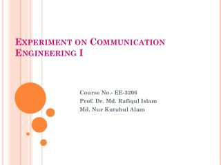 Experiment on Communication Engineering  I
