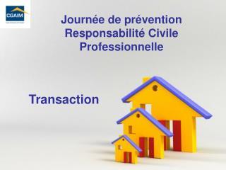 Journée de prévention  Responsabilité Civile Professionnelle