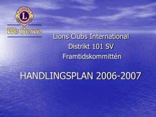 HANDLINGSPLAN 2006-2007