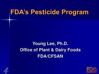 FDA's Pesticide Program