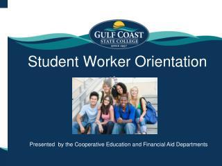Student Worker Orientation
