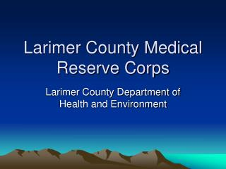 Larimer County Medical Reserve Corps