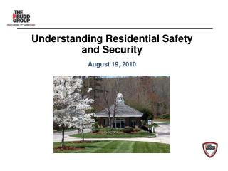 Understanding Residential Safety and Security August 19, 2010