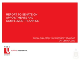 REPORT TO SENATE ON APPOINTMENTS AND COMPLEMENT PLANNING