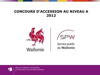 Concours d'accession au niveau a 2012