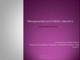 Managementul activităților educative