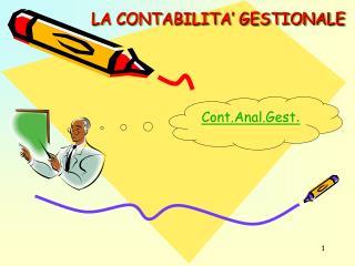 LA CONTABILITA' GESTIONALE