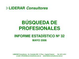 BÚSQUEDA DE PROFESIONALES