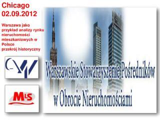 Chicago  02.09.2012  Warszawa jako przykład analizy rynku nieruchomości mieszkaniowych w Polsce
