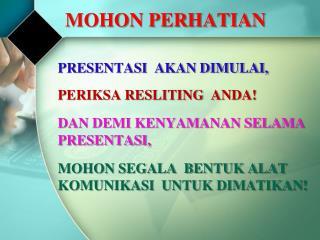 MOHON PERHATIAN