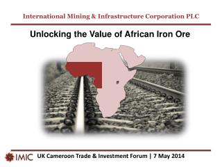 UK Cameroon Trade & Investment Forum | 7 May 2014