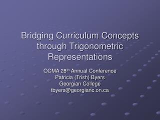 Bridging Curriculum Concepts through Trigonometric Representations