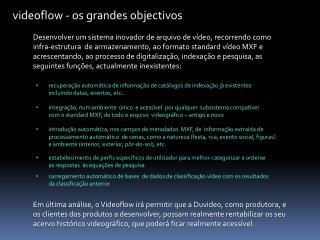 videoflow - os grandes objectivos