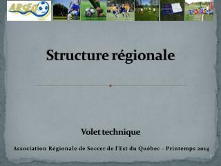 Structure  régionale