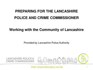 PREPARING FOR THE LANCASHIRE POLICE AND CRIME COMMISSIONER