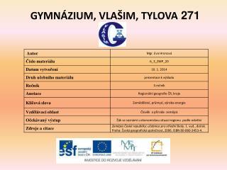 GYMN�ZIUM, VLA�IM, TYLOVA  271