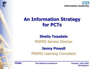 An Information Strategy for PCTs