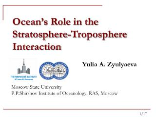 Moscow State University P.P.Shirshov Institute of Oceanology, RAS, Moscow