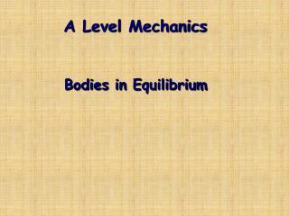 A  Level  Mechanics