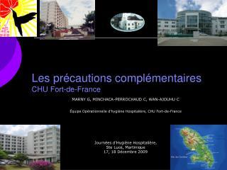 Les précautions complémentaires CHU Fort-de-France