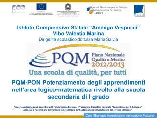 Istituto Comprensivo Statale �Amerigo Vespucci� Vibo Valentia Marina