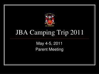 JBA Camping Trip 2011