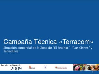 Campaña Técnica «Terracom»