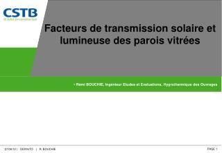 Rémi BOUCHIE, Ingénieur Etudes et Evaluations, Hygrothermique des Ouvrages