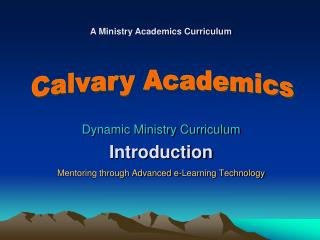 Dynamic Ministry Curriculum Introduction Mentoring through Advanced e-Learning Technology