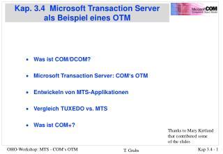 Kap. 3.4  Microsoft Transaction Server  als Beispiel eines OTM