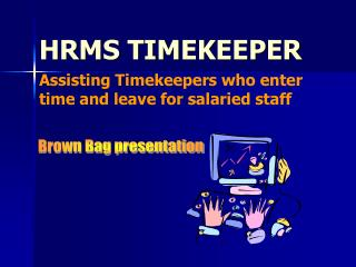 HRMS TIMEKEEPER