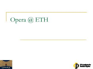 Opera @ ETH