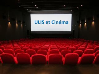 ULIS et Cinéma