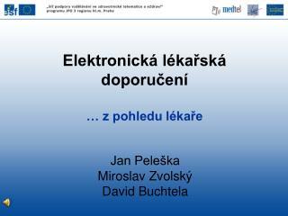 Elektronická lékařská doporučení … z pohledu lékaře