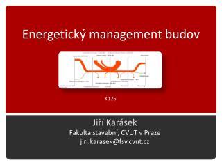 Energetick� management  budov