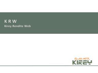 K R W Kirey Rendite Web