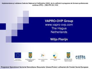 VAPRO-OVP Group vapro-ovp The Hague Netherlands Wiljo Florijn