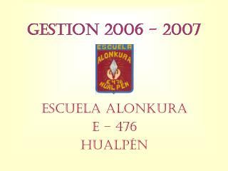 GESTION 2006 - 2007