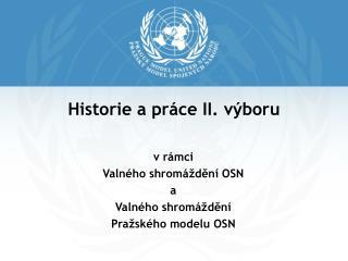 Historie a práce II. výboru