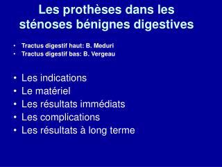 Les prothèses dans les sténoses bénignes digestives