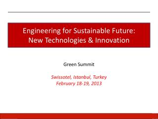 Engineering  for Sustainable Future:  New Technologies & Innovation