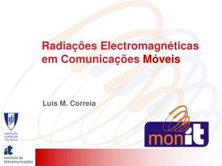 Radiações Electromagnéticas em Comunicações  Móveis